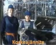 Kummeli-Jakke-ja-Sepi-Korkeajannite