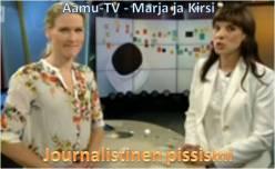 Yle-Aamu-TV-Marja-ja-Kirsi-Journalistinen-pissismi-syntyy